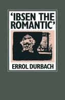 'Ibsen the Romantic' [Pdf/ePub] eBook