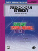 Student Instrumental Course - French Horn Student, Level III