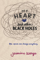 My Heart and Other Black Holes [Pdf/ePub] eBook