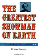 The Greatest Showman on Earth