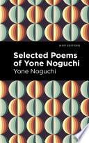Selected Poems of Yone Noguchi