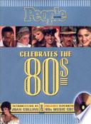 People: Celebrates The 80's