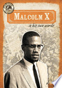 Malcolm X in His Own Words