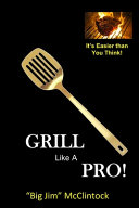 How To Grill Like a Pro  Book PDF
