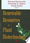 Renewable Resources and Plant Biotechnology