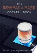 The Bompas   Parr Cocktail Book
