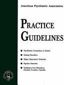 American Psychiatric Association Practice Guidelines