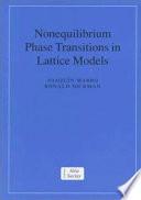Nonequilibrium Phase Transitions In Lattice Models