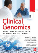 Clinical Genomics  Practical Applications for Adult Patient Care Book