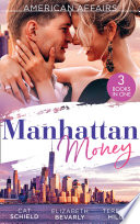 American Affairs  Manhattan Money  The Rogue s Fortune   A Beauty for the Billionaire  Accidental Heirs    His Bride by Design Book