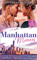 American Affairs  Manhattan Money  The Rogue s Fortune   A Beauty for the Billionaire  Accidental Heirs    His Bride by Design