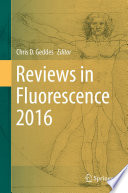 Reviews in Fluorescence 2016
