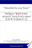Did Jesus    Je hovah  salvation    know God s name