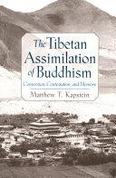 The Tibetan Assimilation of Buddhism