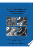 Recent Developments In Advanced Materials And Processes Book PDF