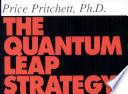 The Quantum Leap Strategy