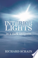Interior Lights in a Dark Universe Book
