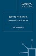 Beyond Humanism