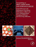 Neuropathology of Drug Addictions and Substance Misuse Volume 3