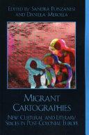 Migrant Cartographies