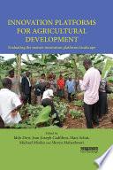 Innovation Platforms for Agricultural Development