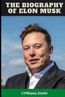 Elon Musk s Biography