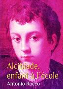 Alcibiade, enfant à l'école (gay) Pdf/ePub eBook