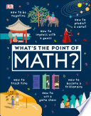 What s the Point of Math