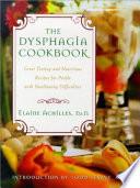 The Dysphagia Cookbook