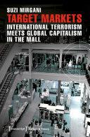 Pdf Target Markets - International Terrorism Meets Global Capitalism in the Mall