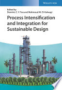 Process Intensification and Integration for Sustainable Design