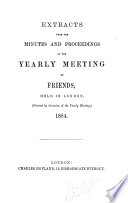 Extracts from the Minutes and Proceedings of the Yearly Meeting of Friends  Held in London Book PDF