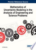 Mathematics Of Uncertainty Modeling In The Analysis Of Engineering And Science Problems Book PDF