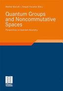 Quantum Groups and Noncommutative Spaces
