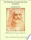The Notebooks Of Leonardo Da Vinci Complete Book