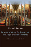 Folklore, Cultural Performances, and Popular Entertainments