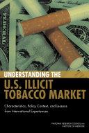 Understanding the U S  Illicit Tobacco Market