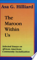 The Maroon Within Us