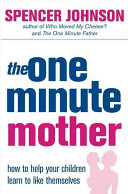 The One Minute Mother Book PDF