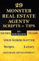 29 Monster Real Estate Agents  Scripts   Tips Book PDF