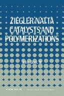 Ziegler Natta Catalysts Polymerizations
