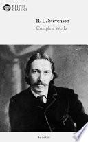 Delphi Complete Works Of Robert Louis Stevenson Illustrated
