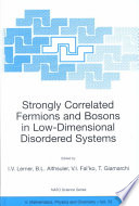 Strongly Correlated Fermions And Bosons In Low Dimensional Disordered Systems Book PDF