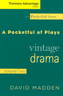 Cengage Advantage Books  Pocketful of Plays   Vintage Drama  Volume II Book PDF