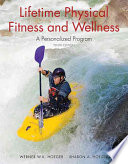 """Lifetime Physical Fitness and Wellness: A Personalized Program"" by Wener Hoeger, Sharon Hoeger"