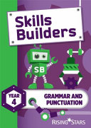 Skills Builders Grammar and Punctuation Year 4 Pupil Book