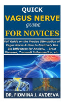 Quick Vagus Nerve Guide for Novices Book