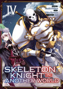 Skeleton Knight in Another World  Manga  Vol  4