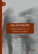Love and Trade War