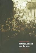 Portugal, Salazar, and the Jews